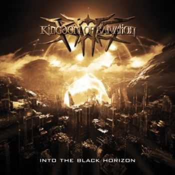 Kingdom Of Salvation - Into The Black Horizon (2012)