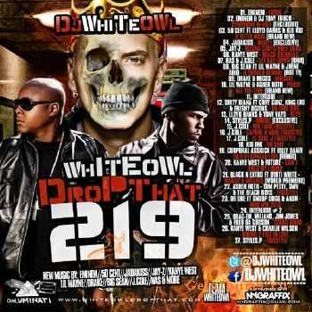 DJ Whiteowl - Whiteowl Drop That 219 (2013)
