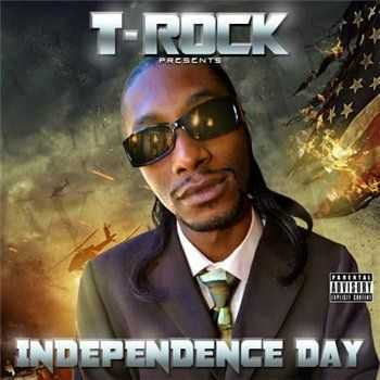 T-Rock - Independence Day (2013)