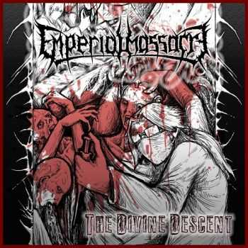 Emperial Massacre - The Divine Descent (2013)