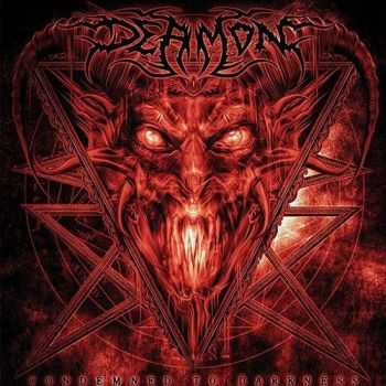 Deamon - Condemned To Darkness (2013)