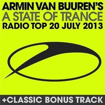 VA - A State Of Trance Radio Top 20 - July 2013 Including Classic Bonus Track (2013)