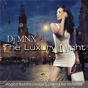 VA - The Luxury Night Magical Buddha Lounge and Oriental Bar Vibrations (2013)