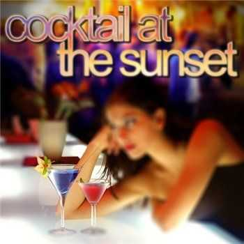 VA - Cocktail at the Sunset (2013)