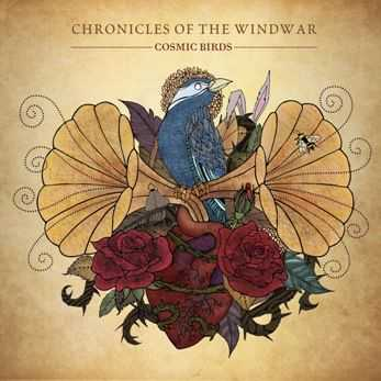 Cosmic Birds - Chronicles Of The Windwar (2012)
