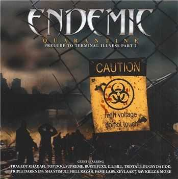 Endemic - Quarantine (Prelude To Terminal Illness Part 2) (320 Kbps) (2013)