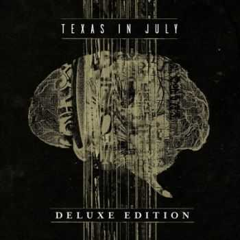 Texas In July - Texas in July [Deluxe Edition] (2013)