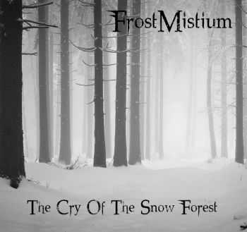 FrostMistium - The Snow Of The Dark Forest (EP) (2013)