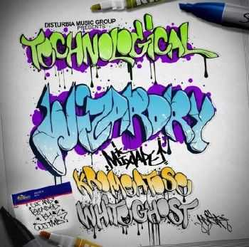 Kromeatose, White Ghost & DJ TMB - Technological Wizardry (2013)