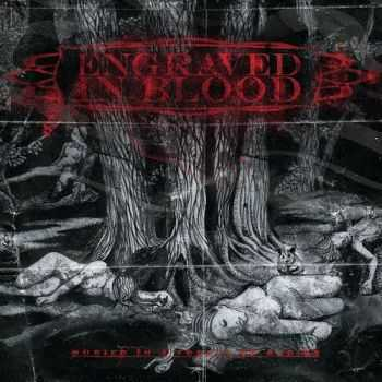 Engraved In Blood - Buried In A Forest Of Bodies (2013)