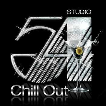 The Chill Out Connection - Chill out at Studio 54 (2013)
