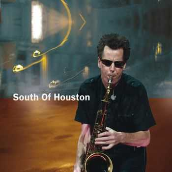 Ian Ritchie - South of Houston (2013)