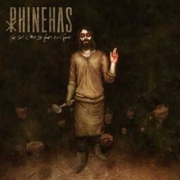 Phinehas - The Last Word Is Yours To Speak (2013)
