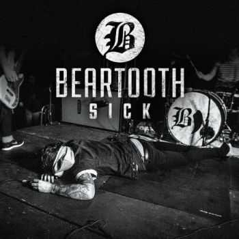 Beartooth - Sick (EP) (2013)