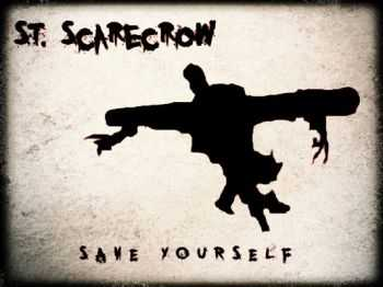 St.Scarecrow - Save Yourself [EP] (2013)