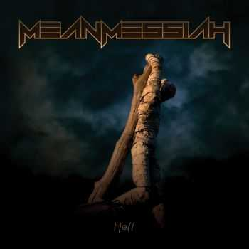 Mean Messiah - Hell (2013)