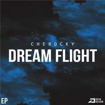 Cherocky (Aztecs) - Dream Flight EP (2013)