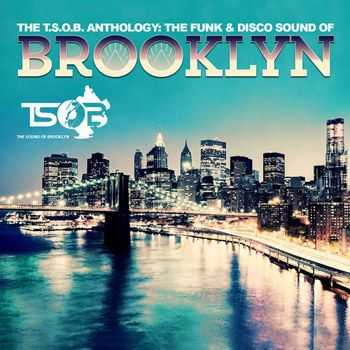 VA - The T.S.O.B. Anthology The Funk & Disco Sound of Brooklyn (2013)