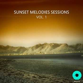 VA - Sunset Melodies Sessions, Vol. 1 (2012)