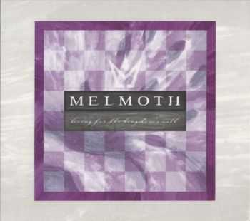 Melmoth - Living For The Kingdom's Will (2006)