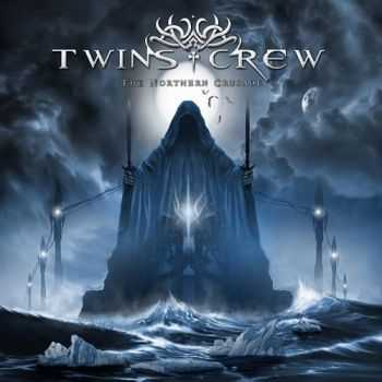 Twins Crew - The Northern Crusade (2013)