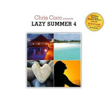 VA - Lazy Summer 4 (by Chris Coco) (2013)