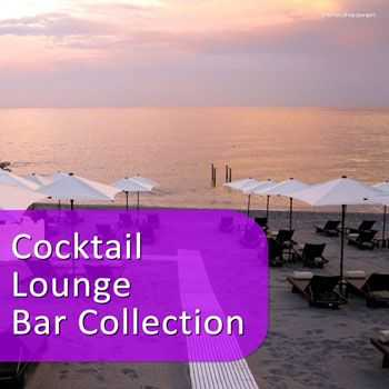 VA - Cocktail Lounge Bar Collection (2013)