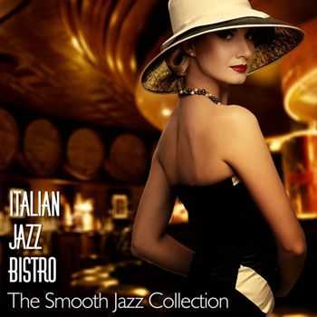 VA - Italian Jazz Bistro the Smooth Jazz Collection (2013)