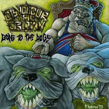 Dishonour The Crown - Gone To The Dogs (EP) (2012)