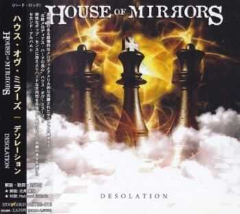 House Of Mirrors - Desolation (Japanеse Edition) 2006 (Lossless)