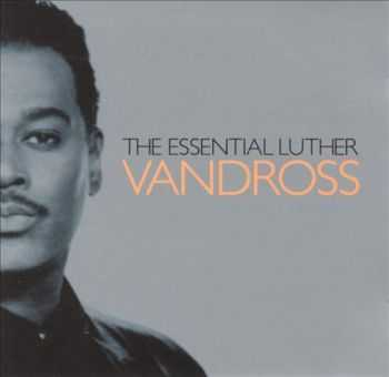 Luther Vandross - The Essential Luther Vandross (2003)