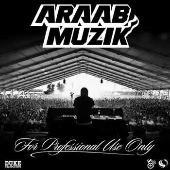 araabMUZIK - For Professional Use Only (2013) HQ
