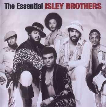 The Isley Brothers - The Essential Isley Brothers (2004) HQ