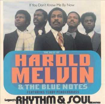 Harold Melvin & The Blue Notes - If You Don't Know Me by Now: The Best of (1995)