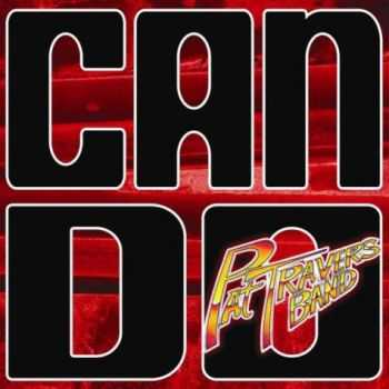 Pat Travers Band - Can Do (2013)