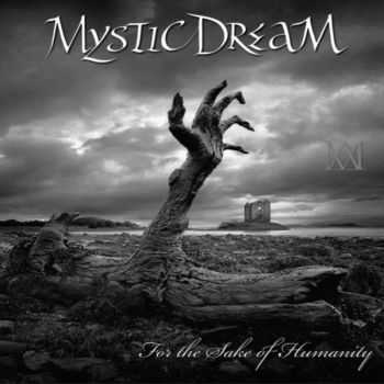 Mystic Dream - For The Sake Of Humanity (2013)