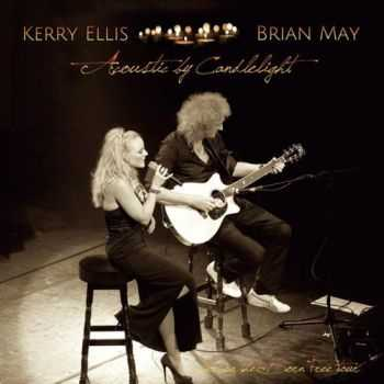 Kerry Ellis & Brian May - Acoustic By Candlelight (Live on The Born Free Tour) (2013)