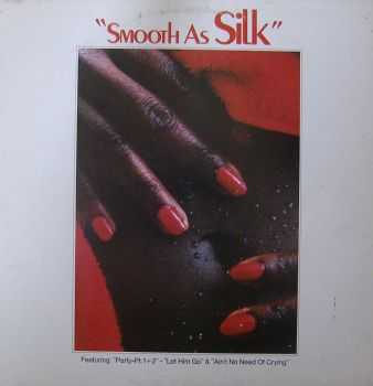 Silk - Smooth As Silk (1977)