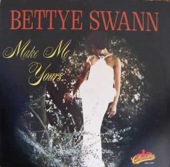 Bettye Swann - Make Me Yours (1967)