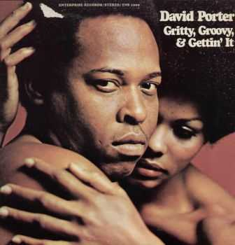 David Porter - Gritty, Groovy, And Gettin' It (1970)