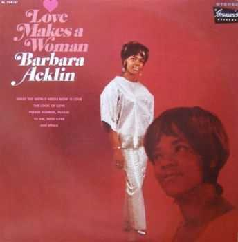 Barbara Acklin - Love Makes A Woman (1968)