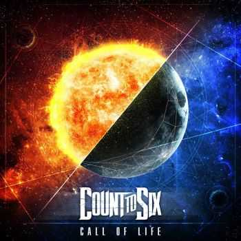 Count To Six - Call Of Life (2013)