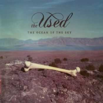 The Used - The Ocean Of The Sky (EP) (2013)