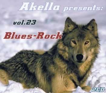 VA - Akella Presents: Blues-Rock - Vol.23 2013