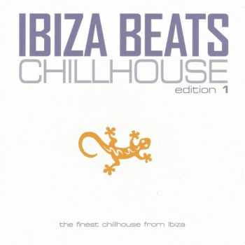 VA - Ibiza Beats: Chillhouse Edition 1 (2013)