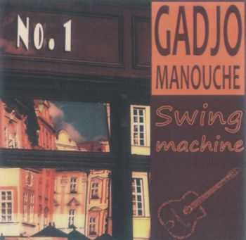 Gadjo Manouche - Swing Machine (2010) FLAC