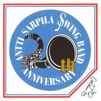 Antti Sarpila Swing Band - 20th Anniversary (2002)