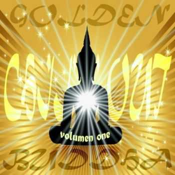 VA - Golden Buddha Chill Out Vol 1 (Sunset Bar Lounge Anthems) (2013)