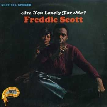 Freddie Scott - Are You Lonely For Me? (1967)