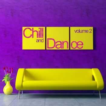 VA - Chill & Dance Volume 2 (2013)